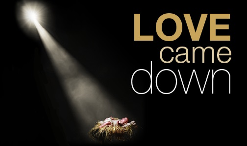love-came-down